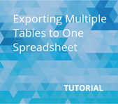 Exporting Multiple Tables to One Spreadsheet