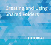 Creating and Using Shared Folders