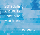Scheduling Continuous Monitoring