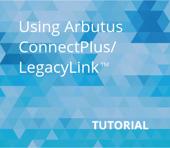 Using Arbutus ConnectPlus LegacyLink